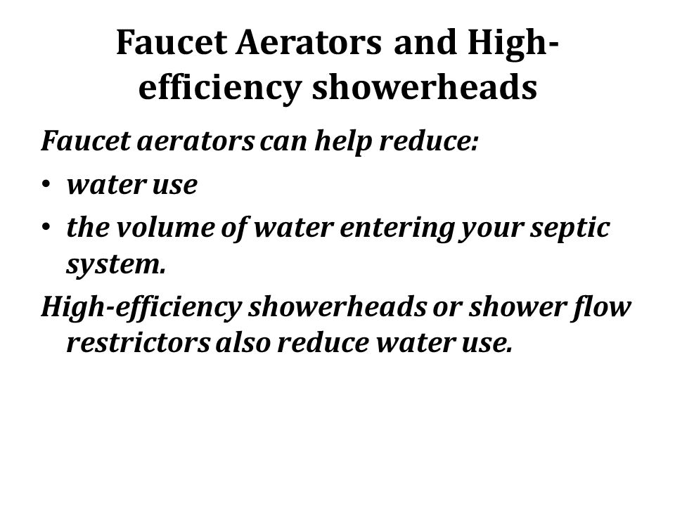 Faucet Aerators and High-efficiency showerheads