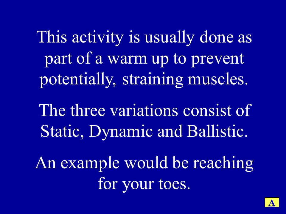 The three variations consist of Static, Dynamic and Ballistic.
