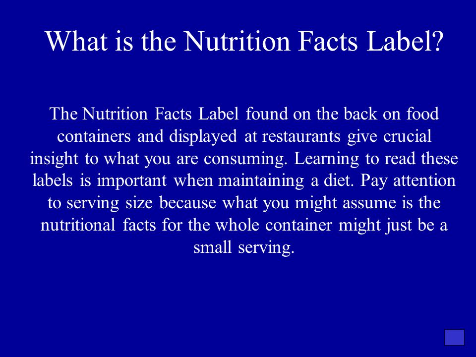 What is the Nutrition Facts Label