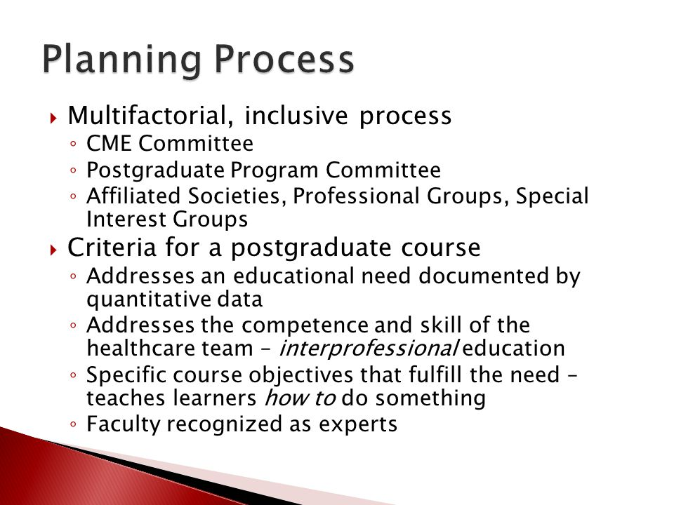 Planning Process Multifactorial, inclusive process