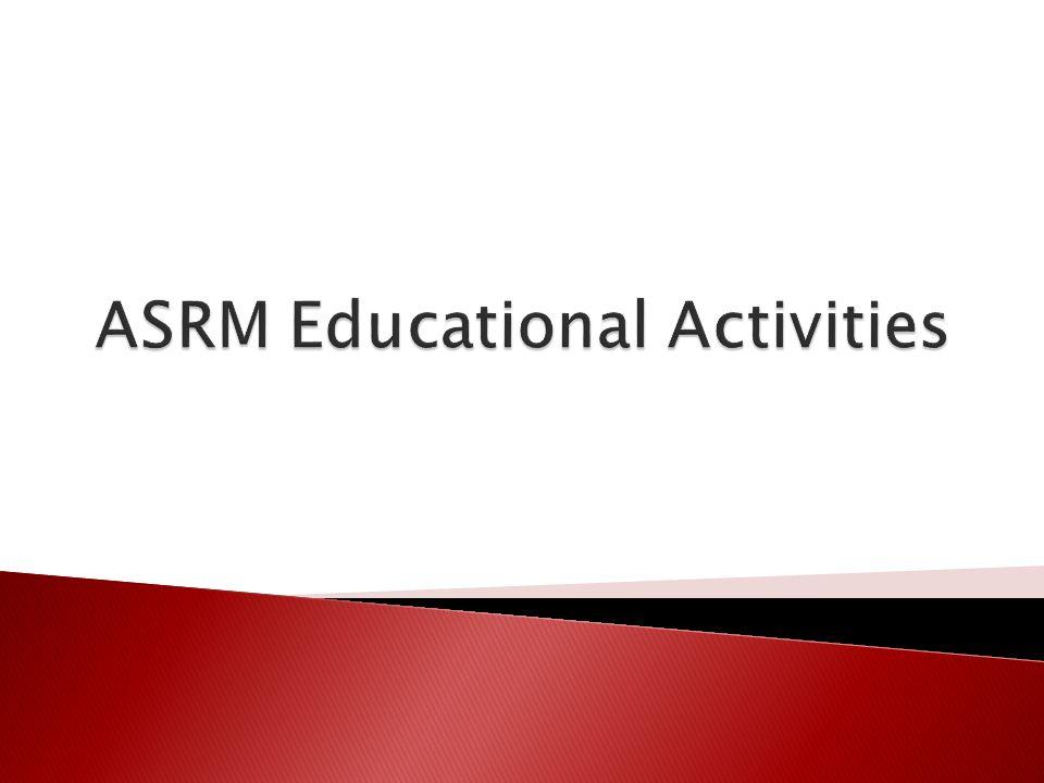 ASRM Educational Activities