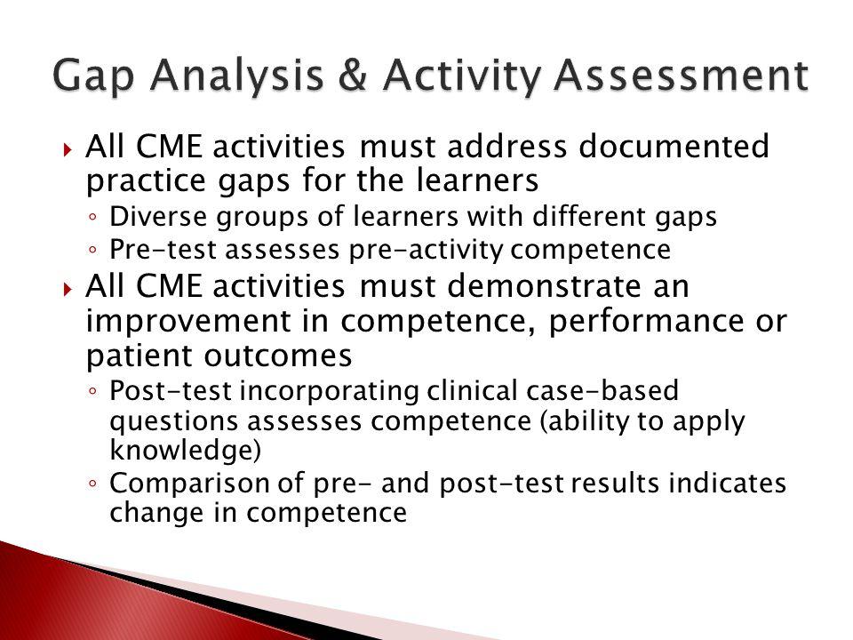 Gap Analysis & Activity Assessment