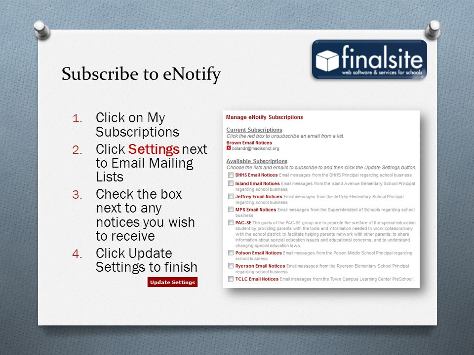 Subscribe to eNotify Click on My Subscriptions