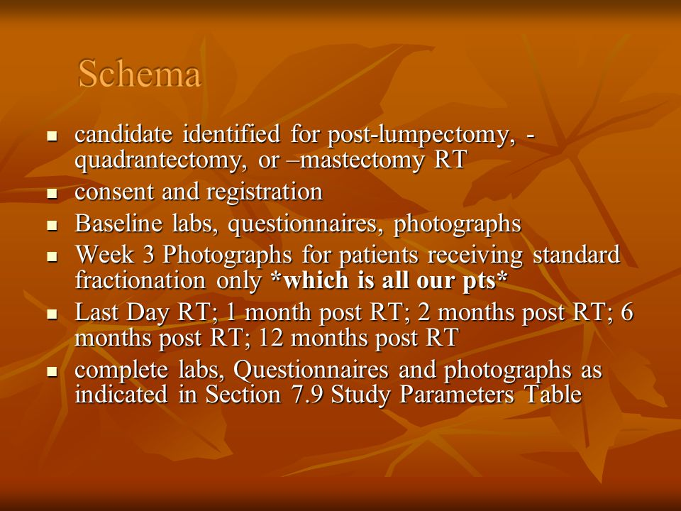 Schema candidate identified for post-lumpectomy, - quadrantectomy, or –mastectomy RT. consent and registration.
