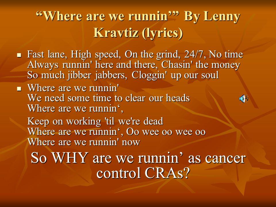 Where are we runnin' By Lenny Kravtiz (lyrics)