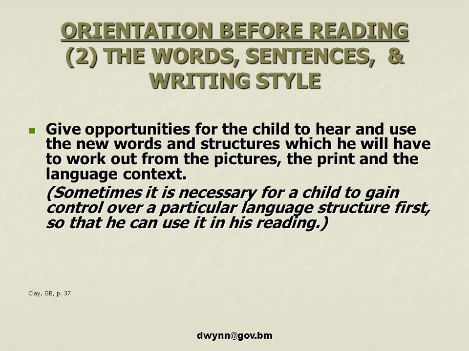 ORIENTATION BEFORE READING (2) THE WORDS, SENTENCES, & WRITING STYLE