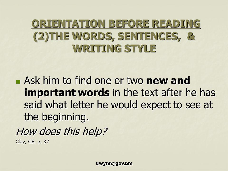 ORIENTATION BEFORE READING (2)THE WORDS, SENTENCES, & WRITING STYLE