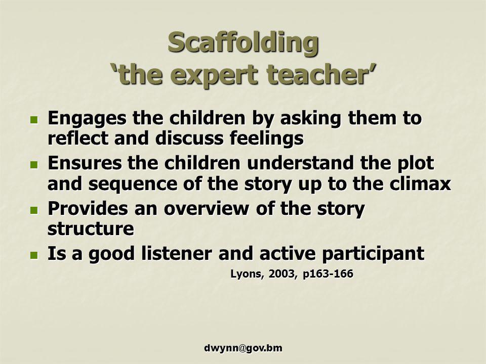 Scaffolding 'the expert teacher'