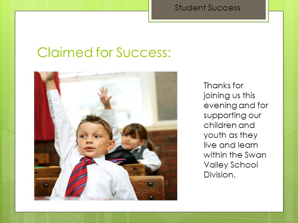 Claimed for Success: Student Success