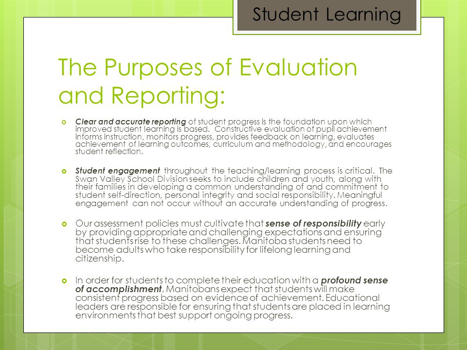The Purposes of Evaluation and Reporting: