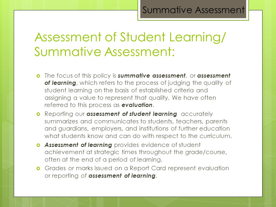 Assessment of Student Learning/ Summative Assessment: