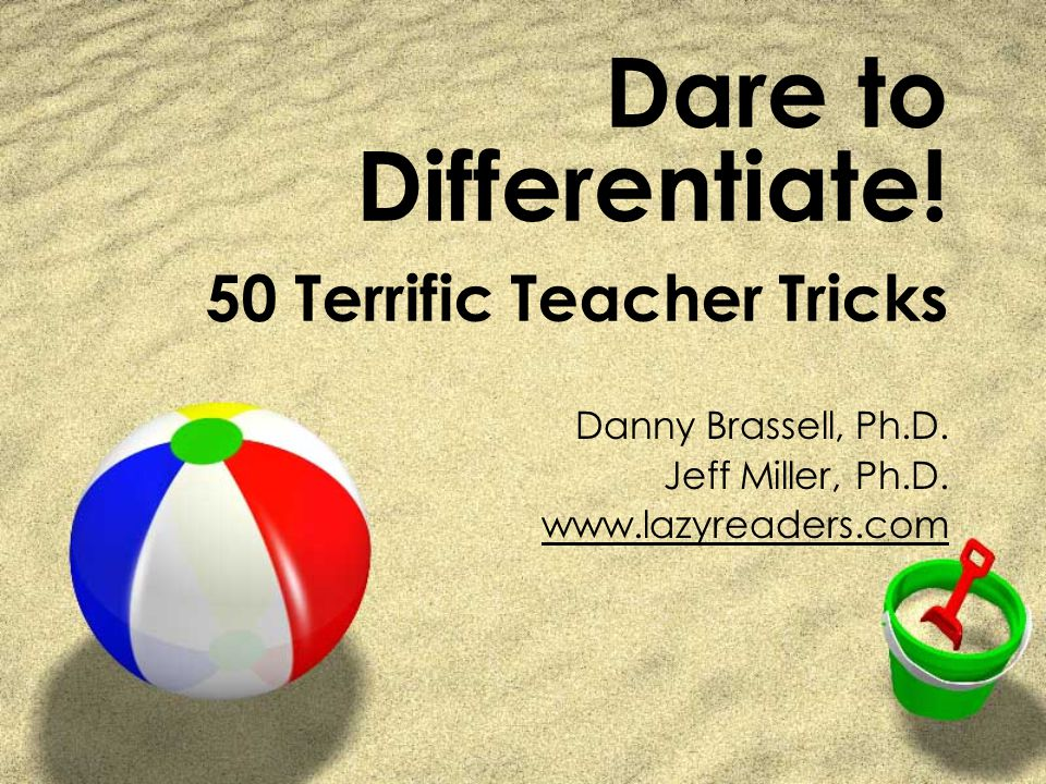 Dare to Differentiate! 50 Terrific Teacher Tricks