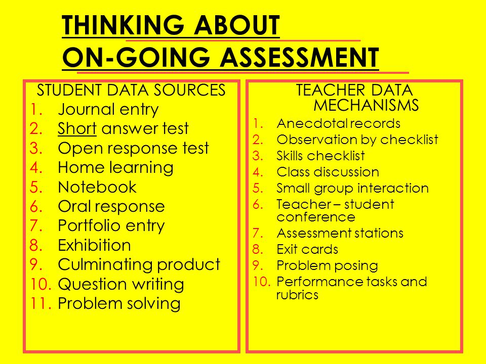 THINKING ABOUT ON-GOING ASSESSMENT
