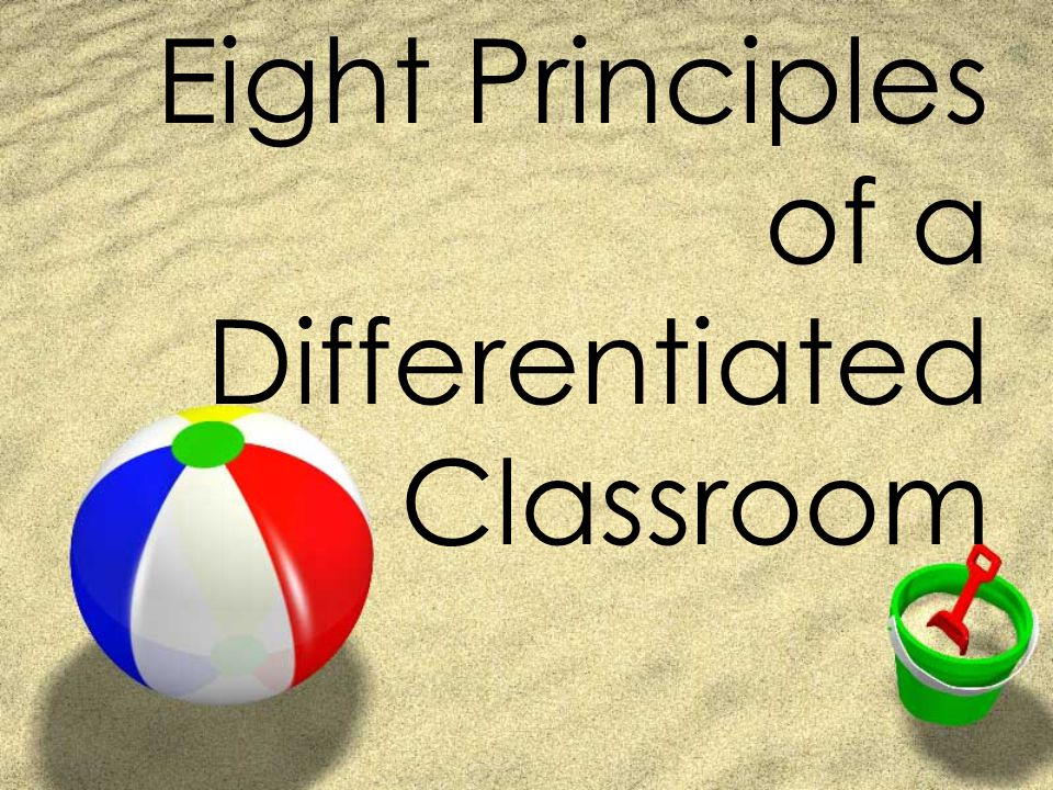 Eight Principles of a Differentiated Classroom