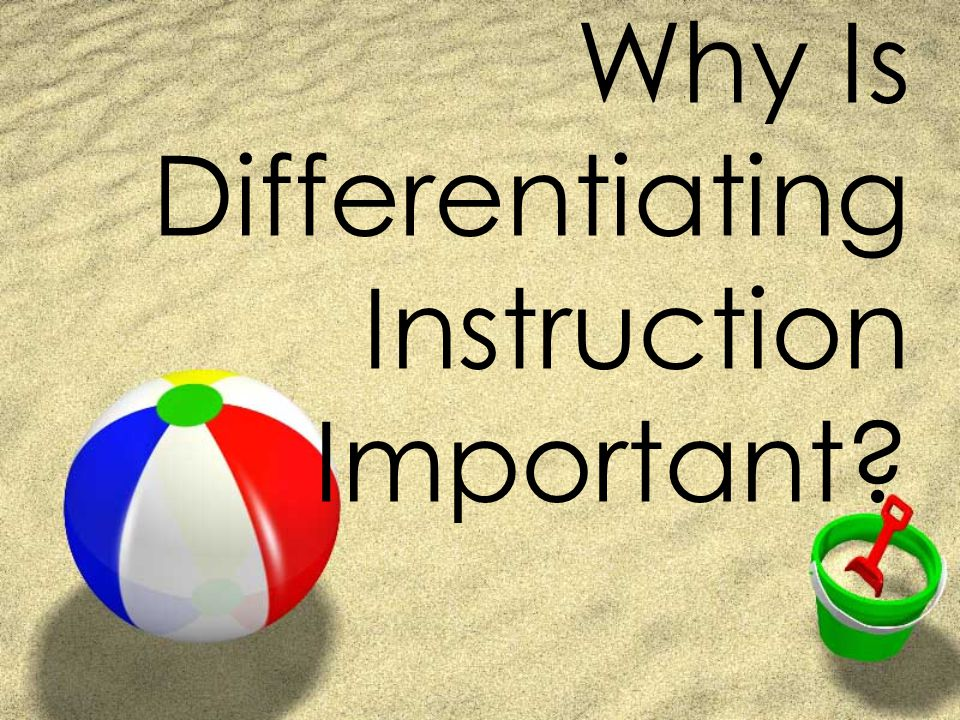Why Is Differentiating Instruction Important