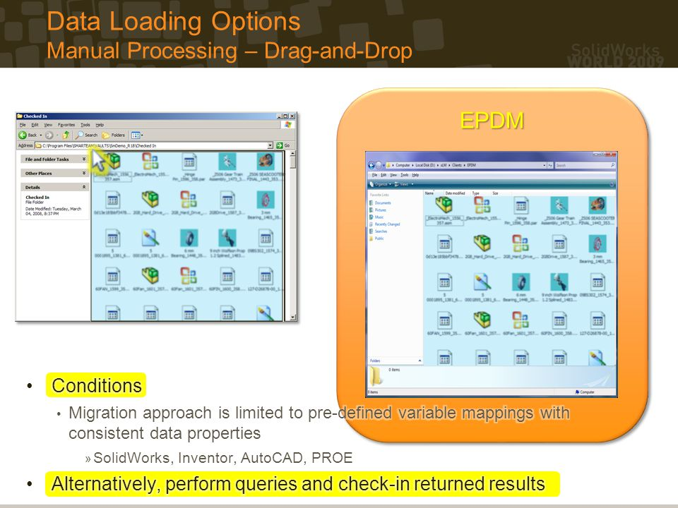 Data Loading Options Manual Processing – Drag-and-Drop
