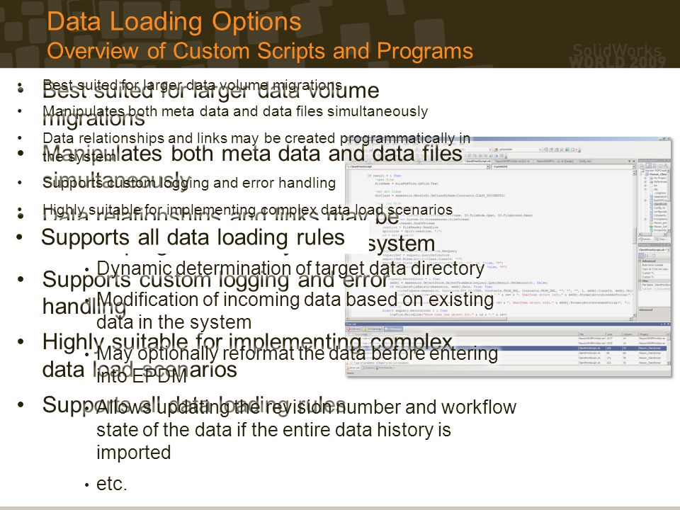 Data Loading Options Overview of Custom Scripts and Programs
