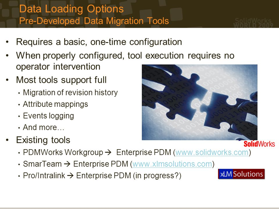 Data Loading Options Pre-Developed Data Migration Tools