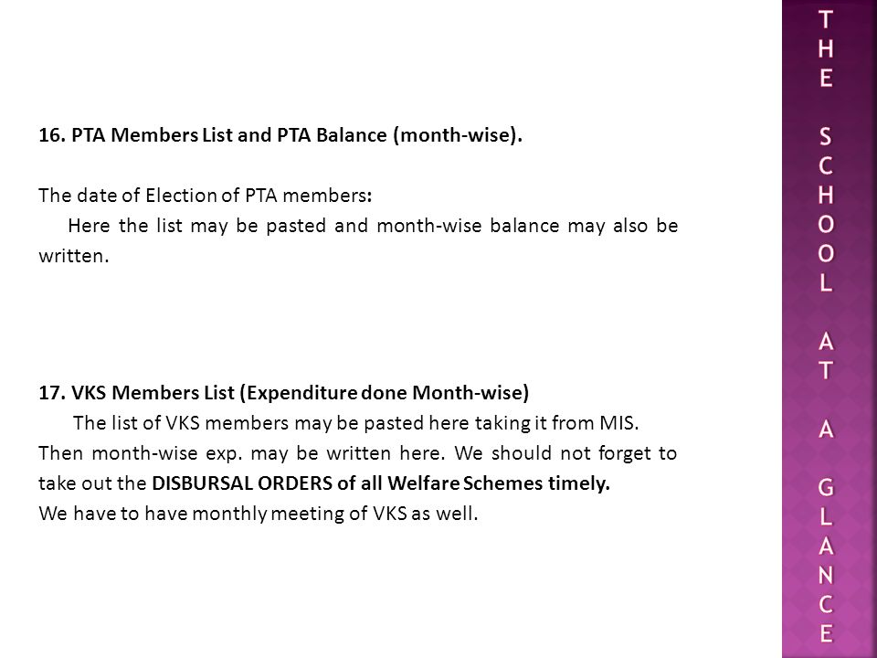 T H E S C O L A G N 16. PTA Members List and PTA Balance (month-wise).
