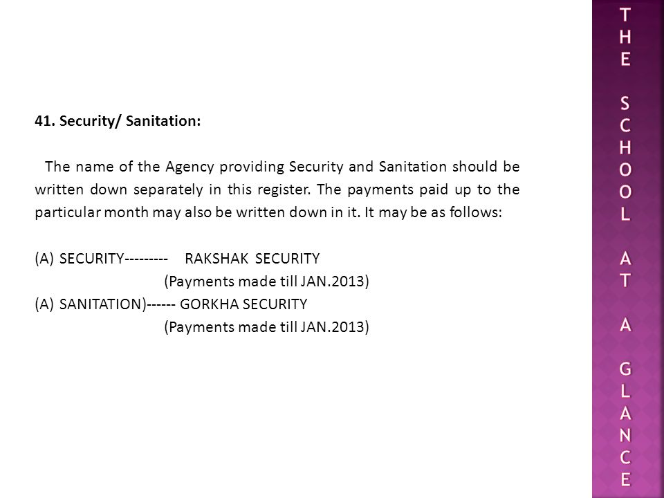 T H E S C O L A G N 41. Security/ Sanitation: