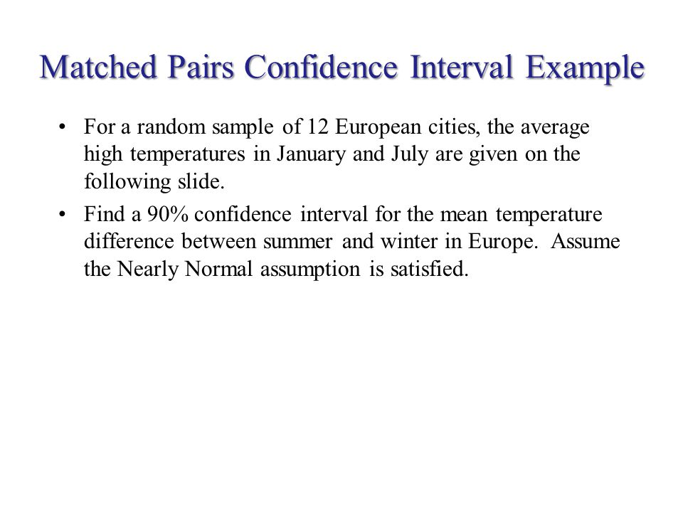Matched Pairs Confidence Interval Example