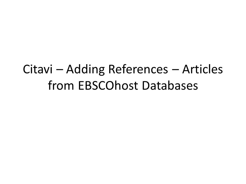 Citavi – Adding References – Articles from EBSCOhost Databases