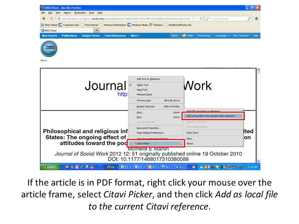 If the article is in PDF format, right click your mouse over the article frame, select Citavi Picker, and then click Add as local file to the current Citavi reference.