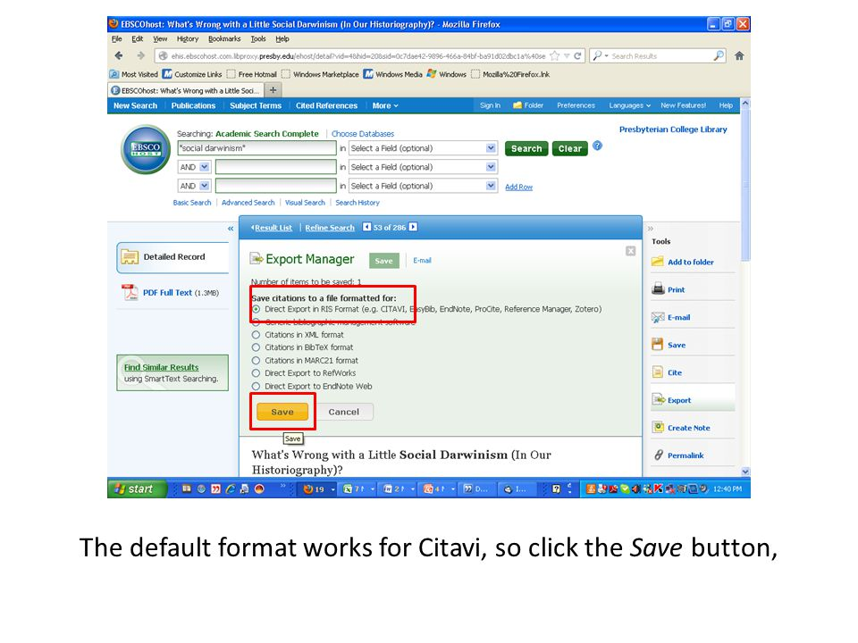 The default format works for Citavi, so click the Save button,