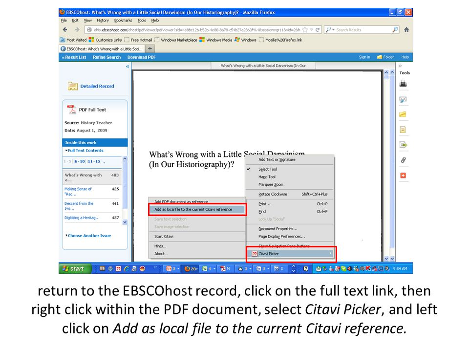 return to the EBSCOhost record, click on the full text link, then right click within the PDF document, select Citavi Picker, and left click on Add as local file to the current Citavi reference.