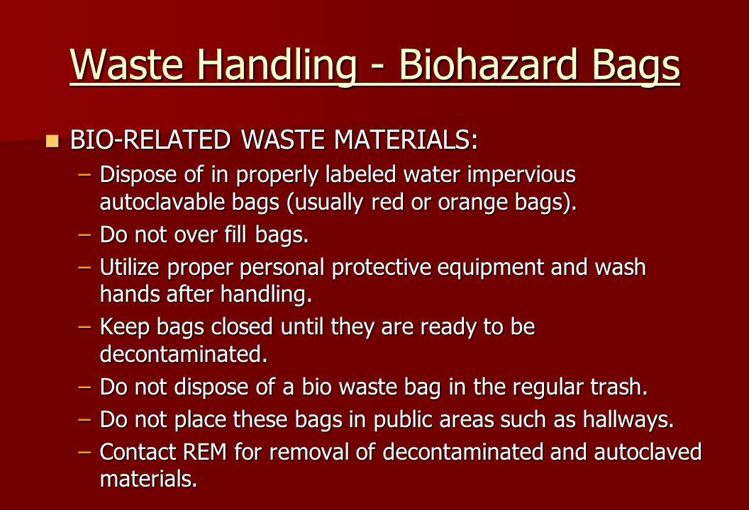 Waste Handling - Biohazard Bags