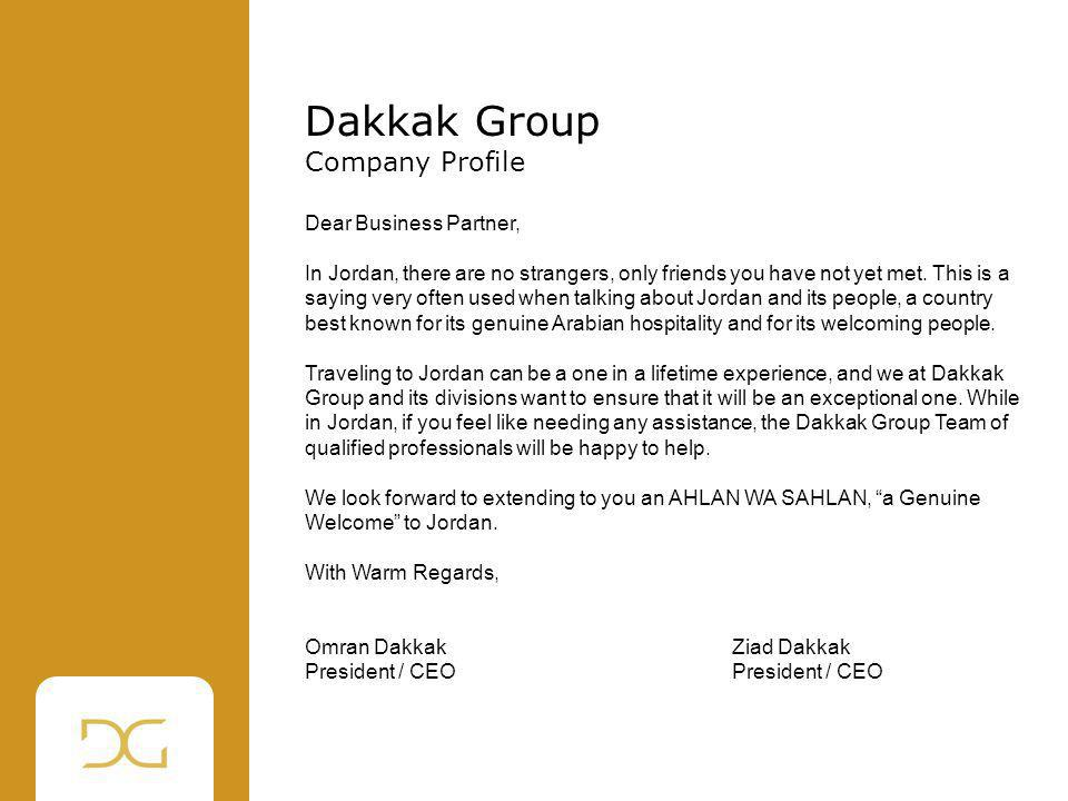Dakkak Group Company Profile Dear Business Partner,