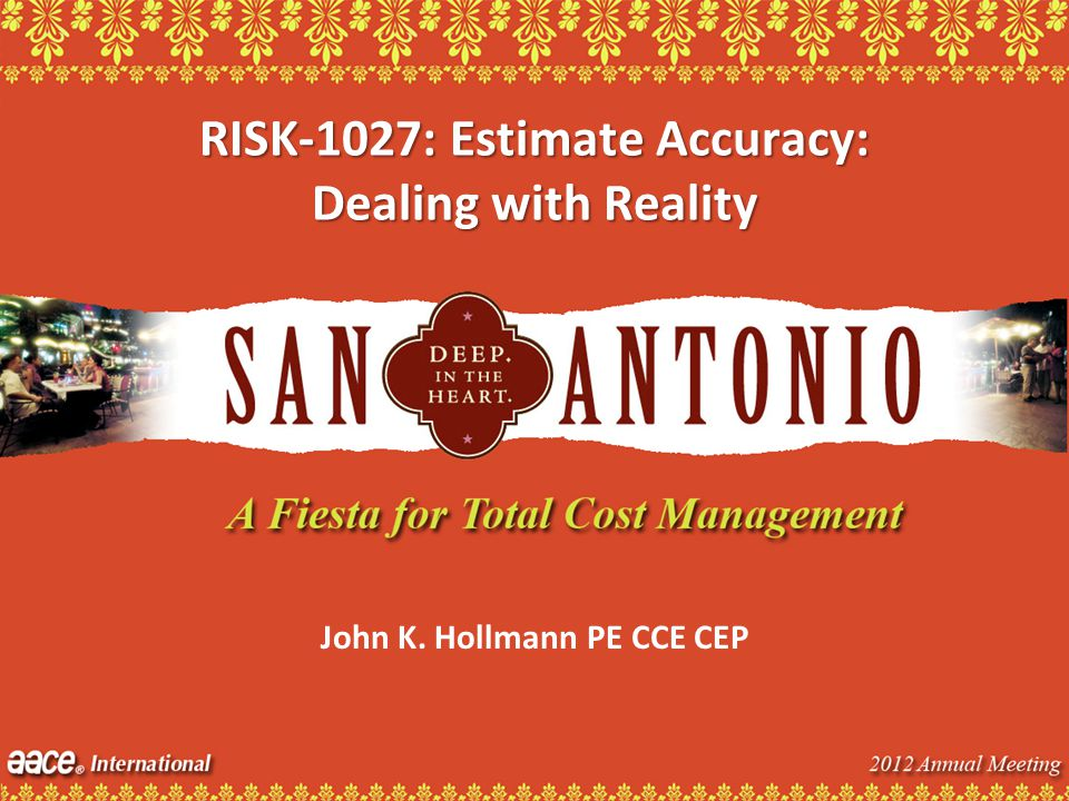 RISK-1027: Estimate Accuracy: Dealing with Reality