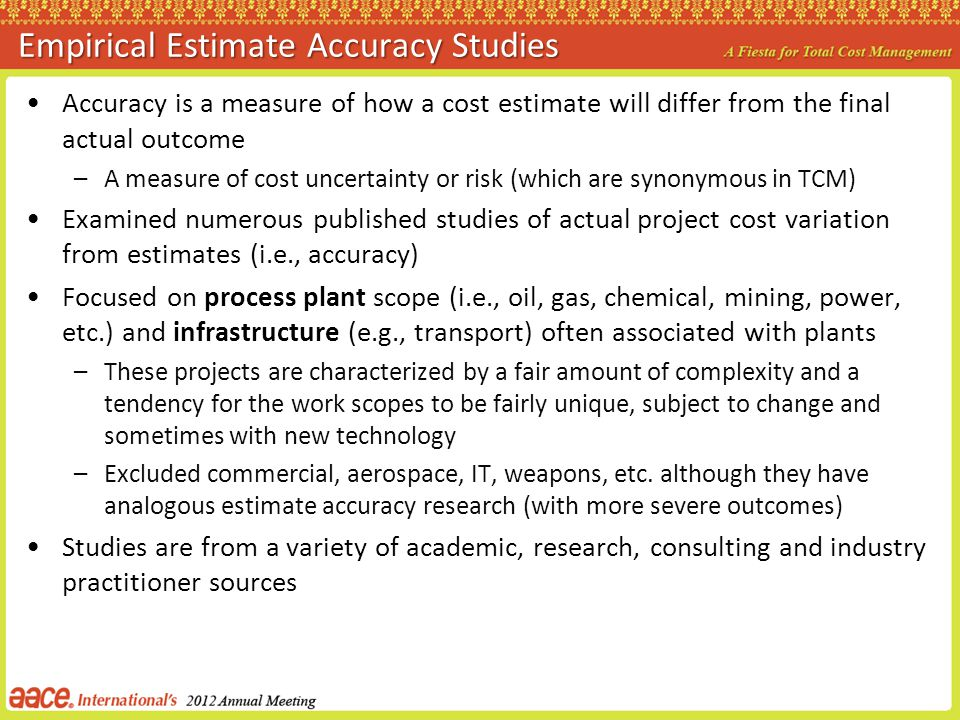 Empirical Estimate Accuracy Studies