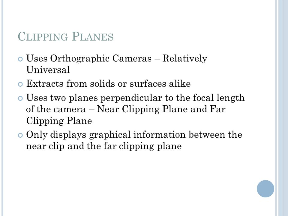 Clipping Planes Uses Orthographic Cameras – Relatively Universal