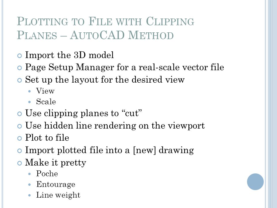 Plotting to File with Clipping Planes – AutoCAD Method