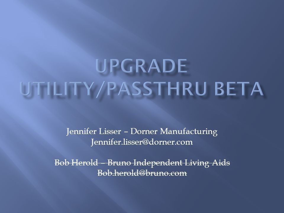 Upgrade Utility/PassThru Beta