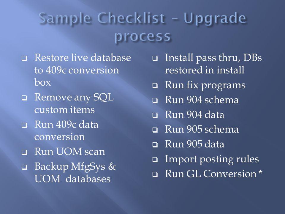 Sample Checklist – Upgrade process