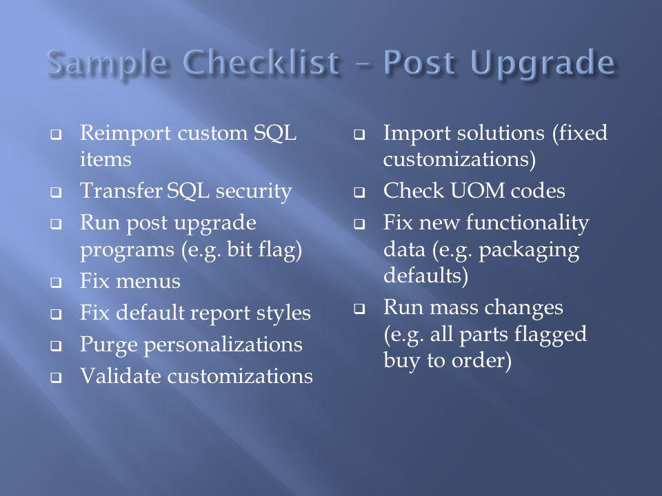 Sample Checklist – Post Upgrade