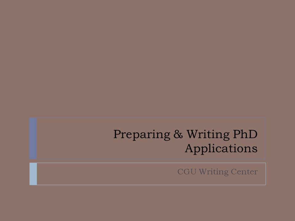 Preparing & Writing PhD Applications