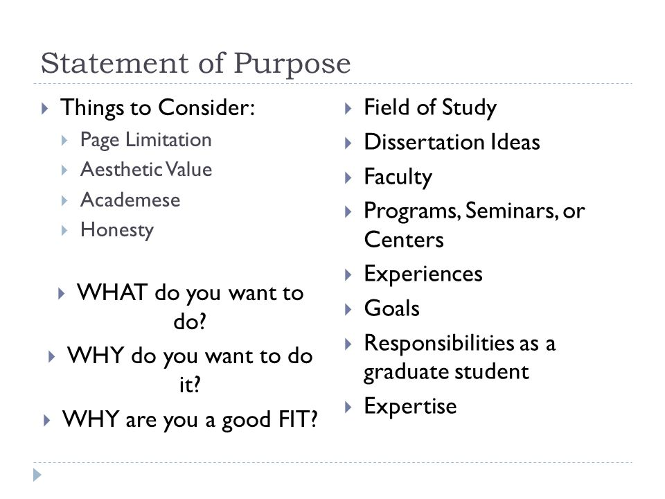 Statement of Purpose Things to Consider: Field of Study