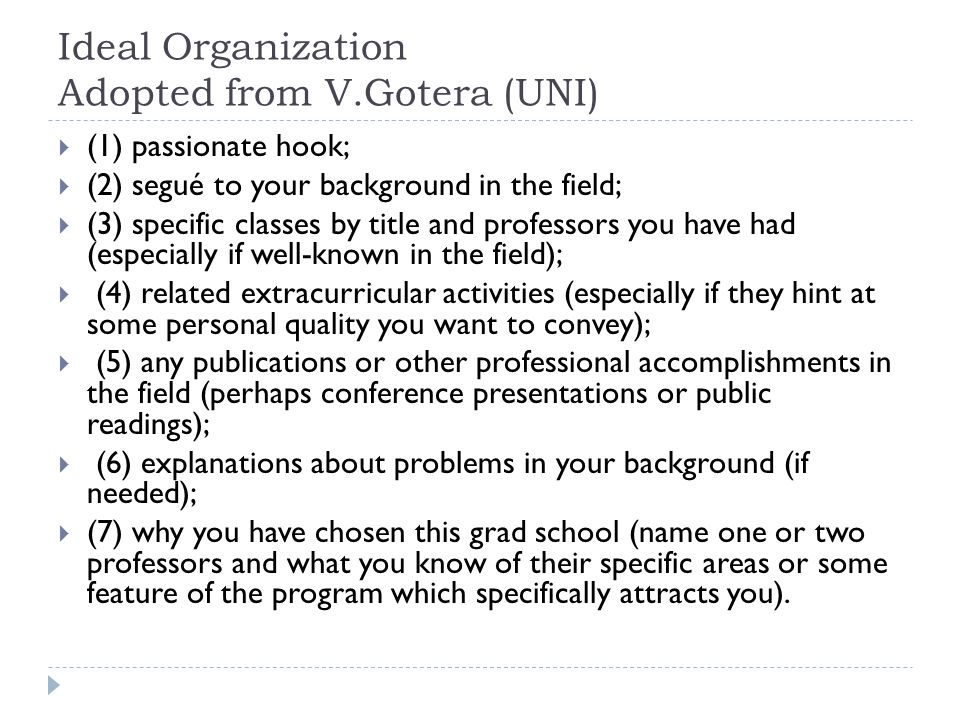 Ideal Organization Adopted from V.Gotera (UNI)