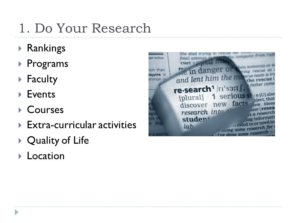 1. Do Your Research Rankings Programs Faculty Events Courses