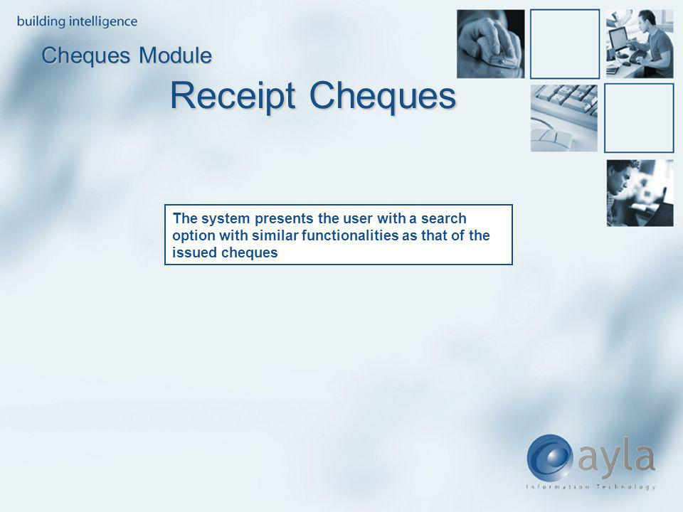 Receipt Cheques Cheques Module