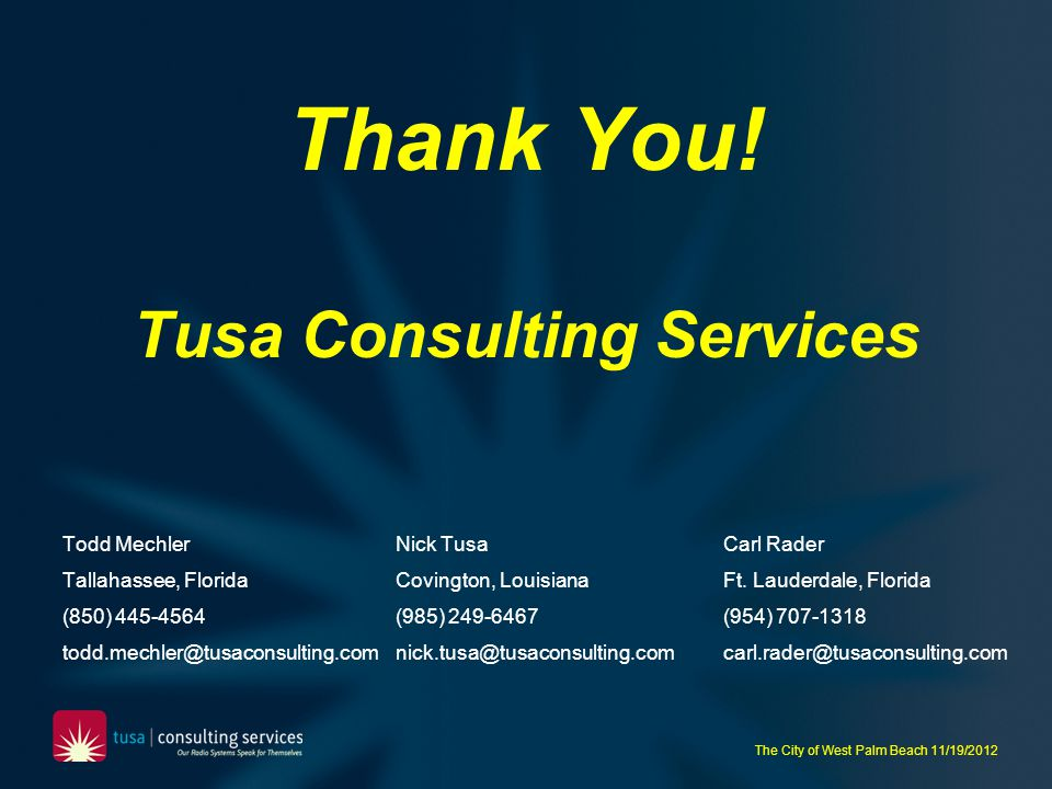 Thank You! Tusa Consulting Services