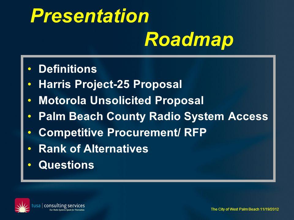 Presentation Roadmap Definitions Harris Project-25 Proposal