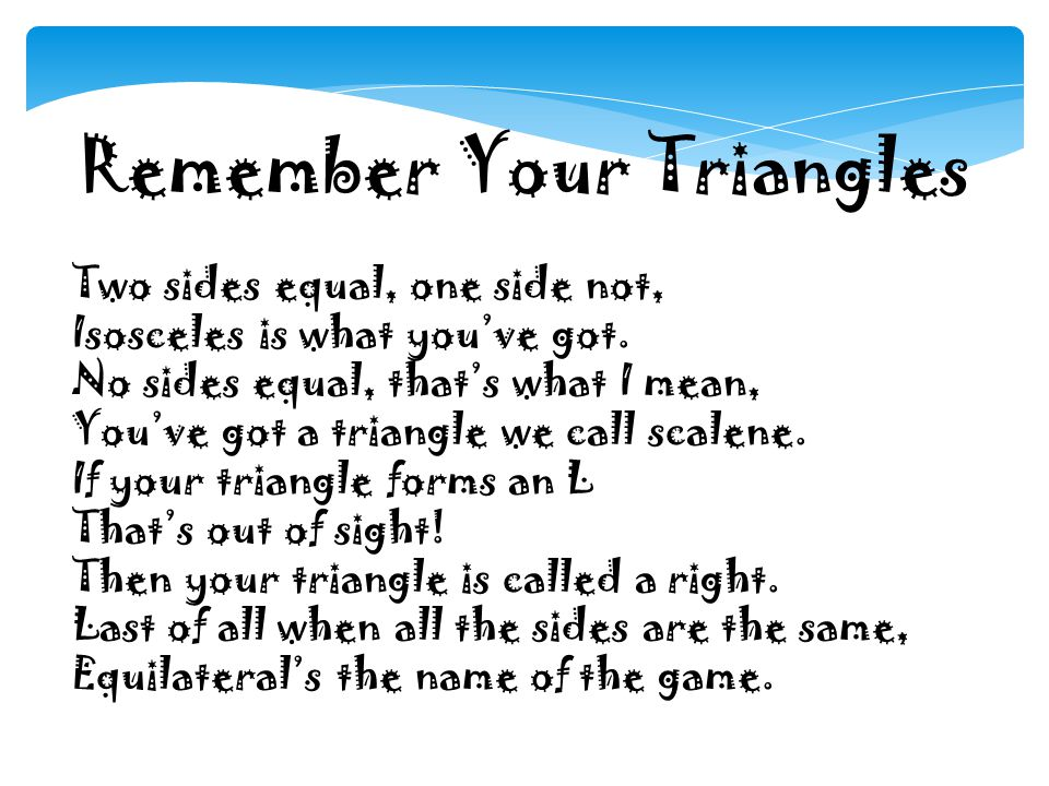 Remember Your Triangles