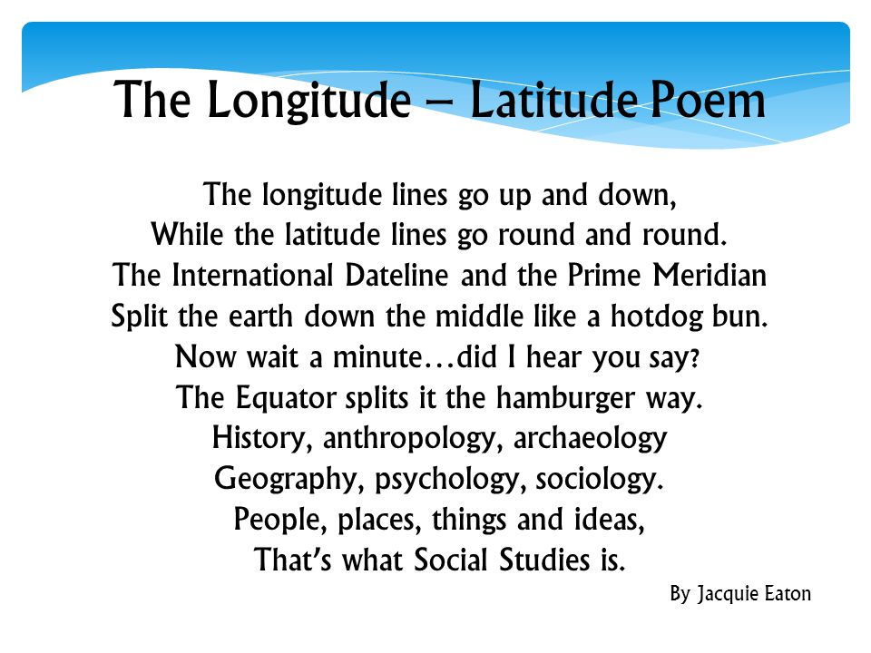 The Longitude – Latitude Poem