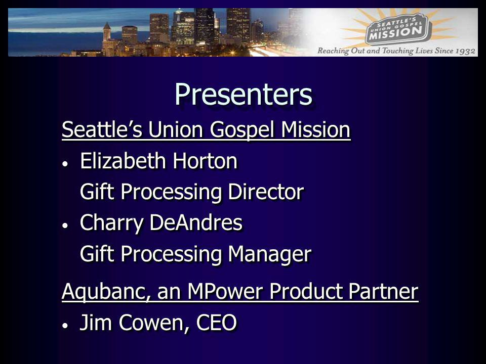 Presenters Seattle's Union Gospel Mission Elizabeth Horton