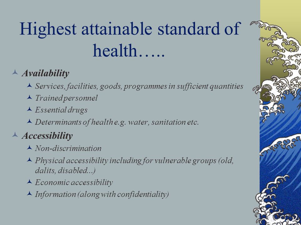 Highest attainable standard of health…..
