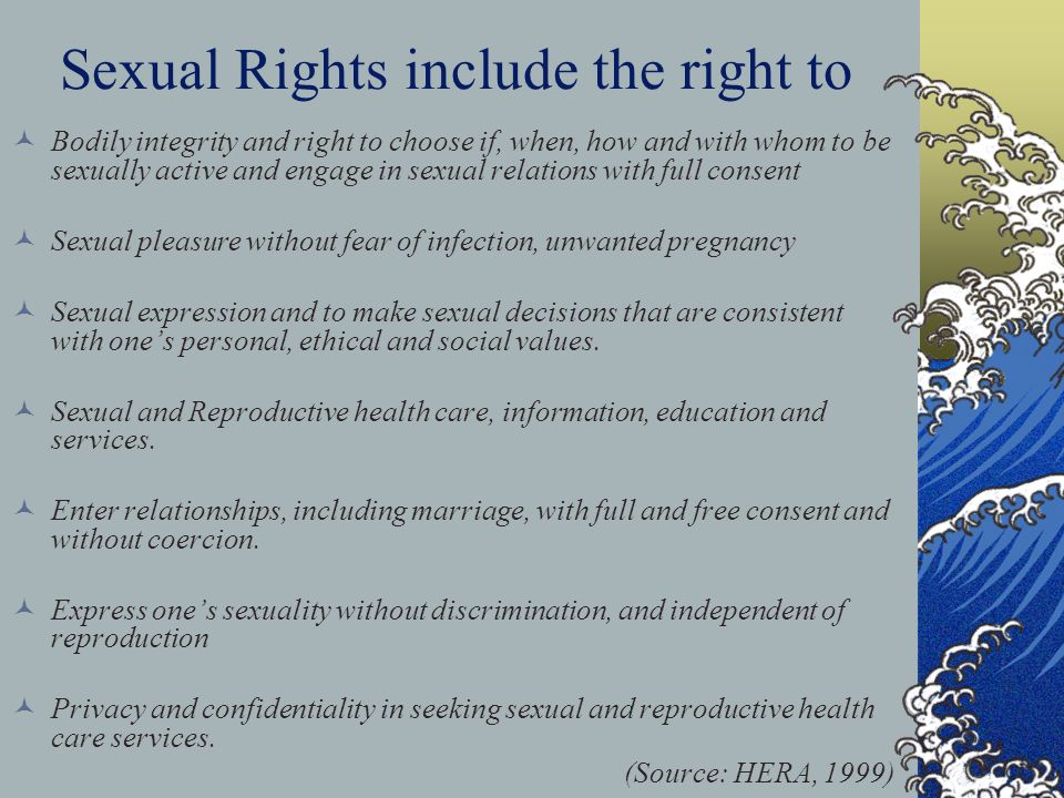 Sexual Rights include the right to